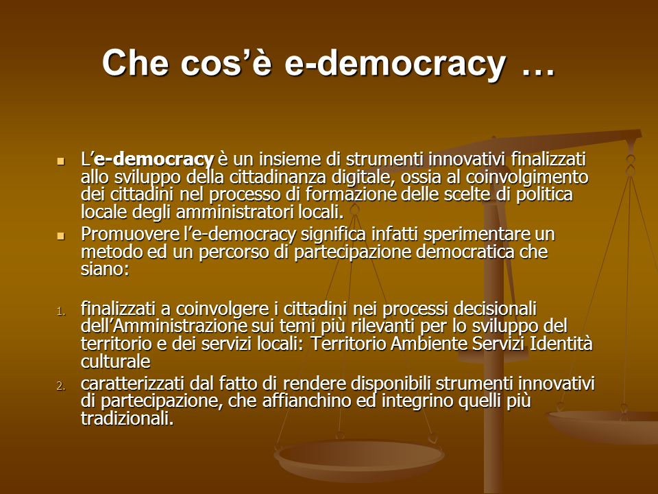 Che cos'è e-democracy …