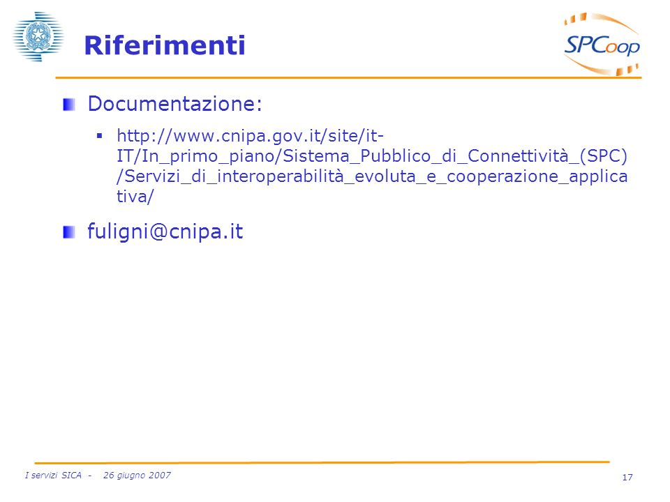 Riferimenti Documentazione: fuligni@cnipa.it