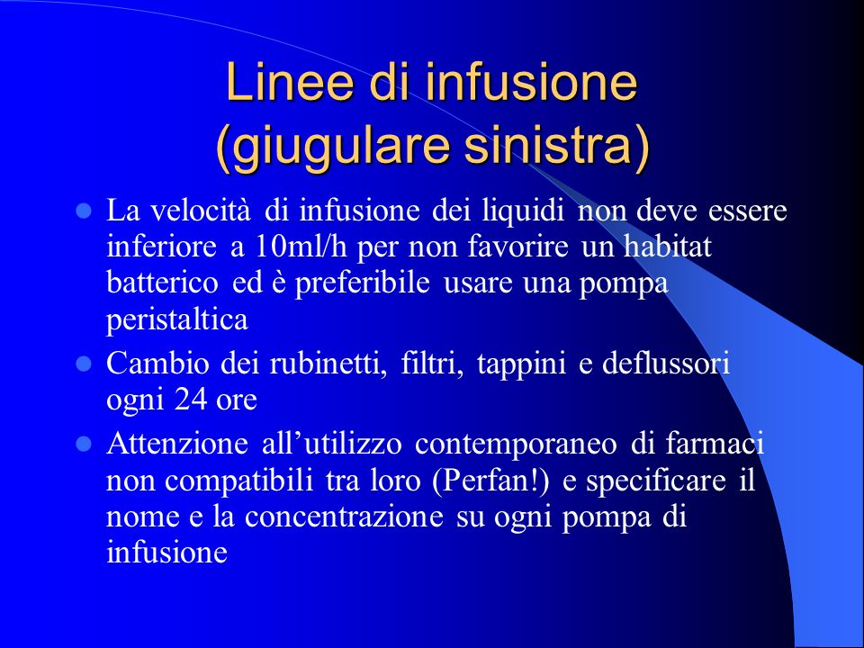 Linee di infusione (giugulare sinistra)