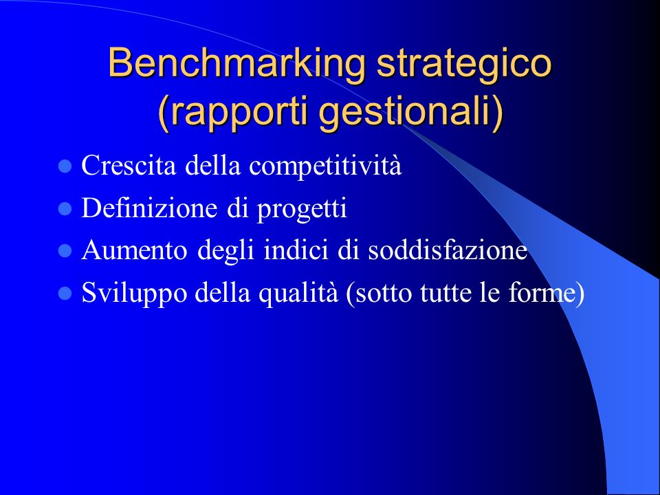 Benchmarking strategico (rapporti gestionali)