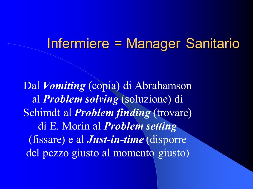 Infermiere = Manager Sanitario