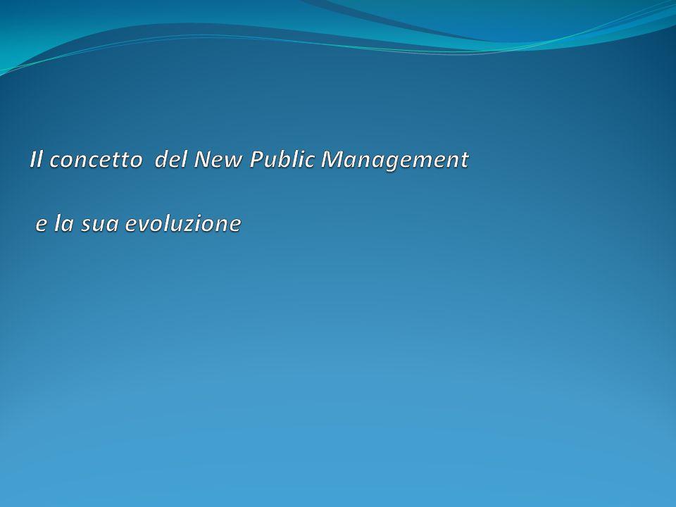 Il concetto del New Public Management e la sua evoluzione