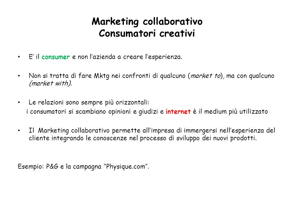 Marketing collaborativo Consumatori creativi