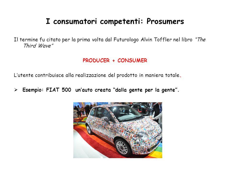 I consumatori competenti: Prosumers