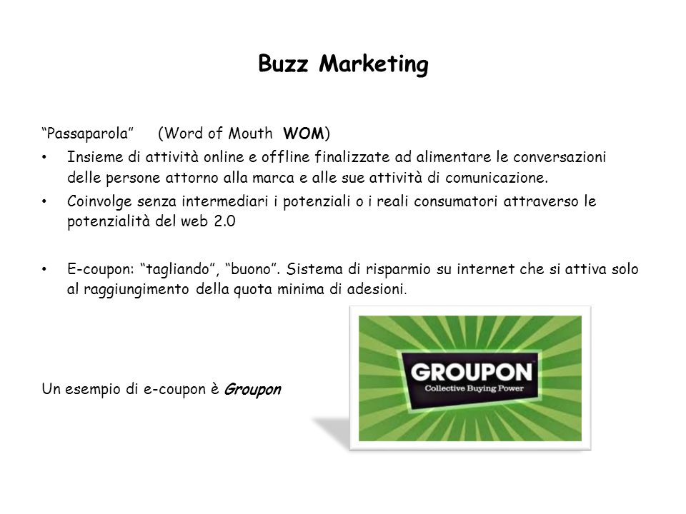 Buzz Marketing Passaparola (Word of Mouth WOM)
