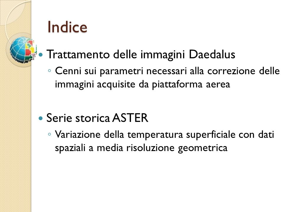 Indice Trattamento delle immagini Daedalus Serie storica ASTER