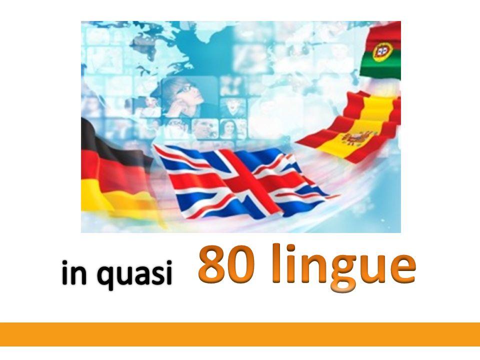 80 lingue in quasi