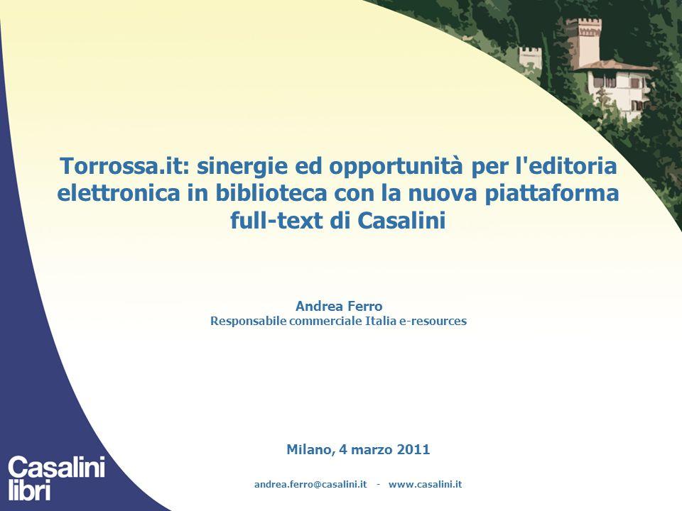 Milano, 4 marzo 2011 andrea.ferro@casalini.it - www.casalini.it