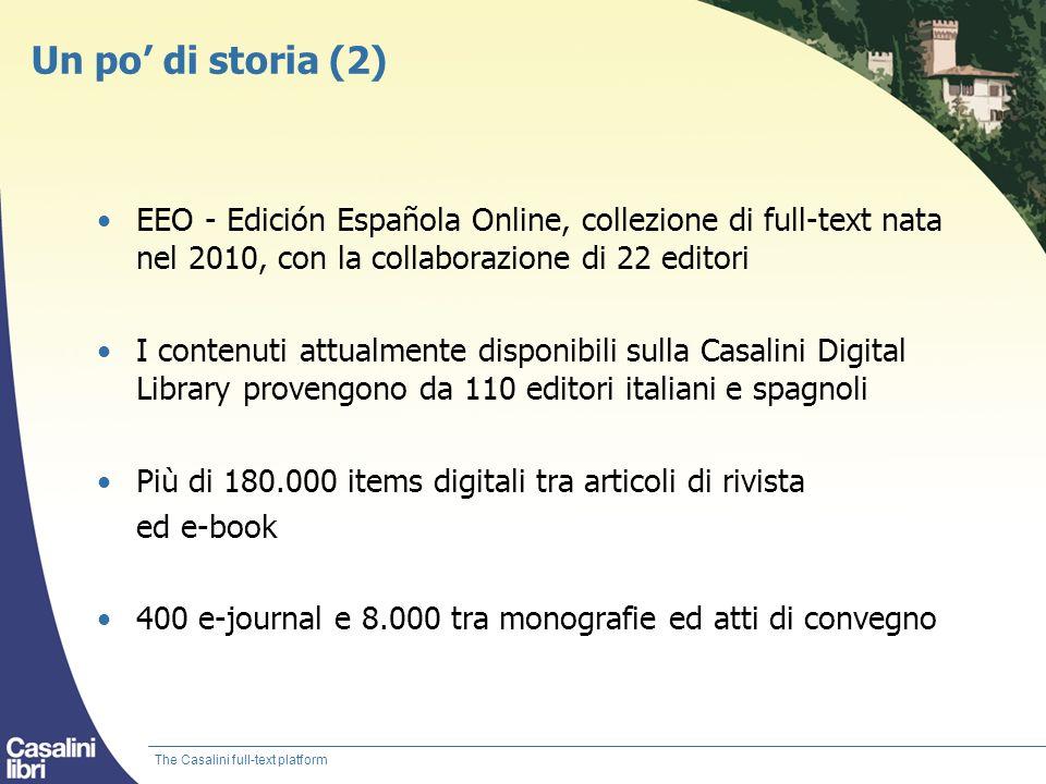Un po' di storia (2) EEO - Edición Española Online, collezione di full-text nata nel 2010, con la collaborazione di 22 editori.