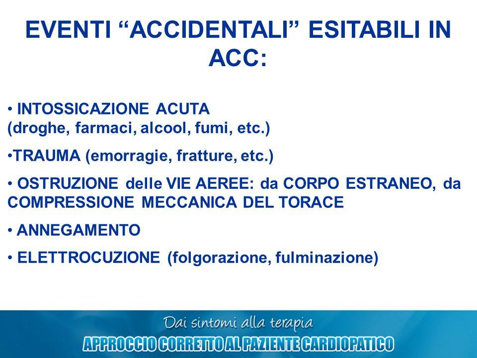 EVENTI ACCIDENTALI ESITABILI IN ACC: