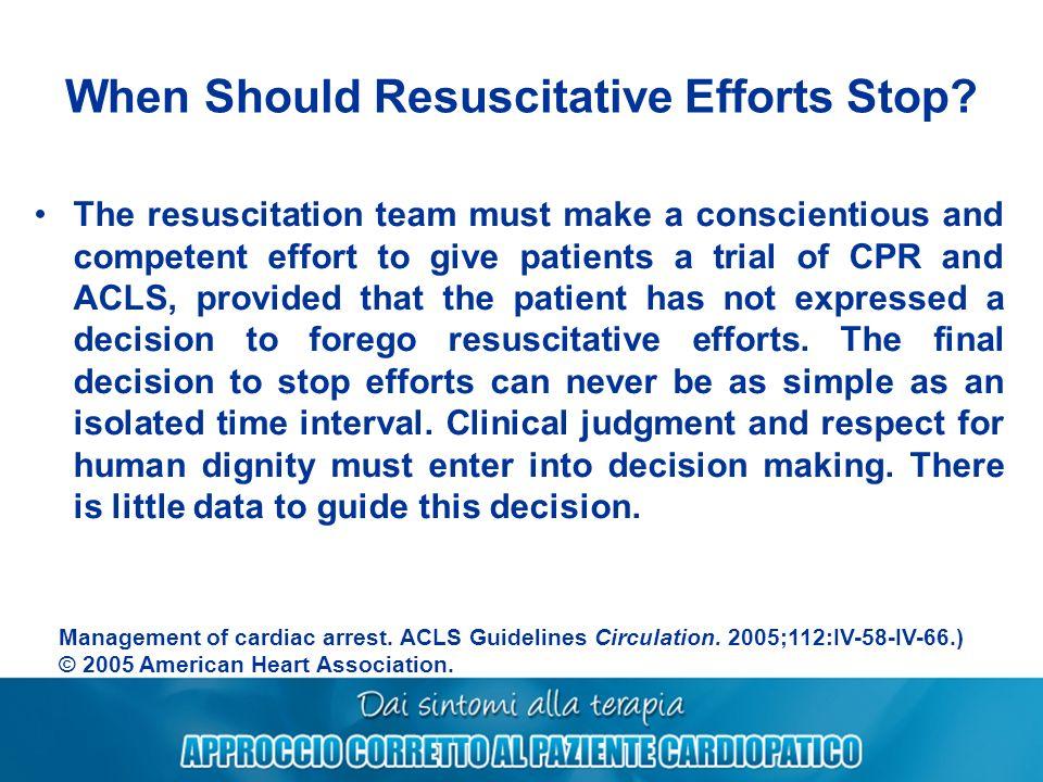 When Should Resuscitative Efforts Stop