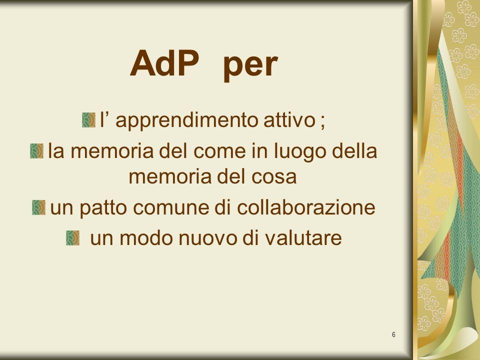 AdP per l' apprendimento attivo ;