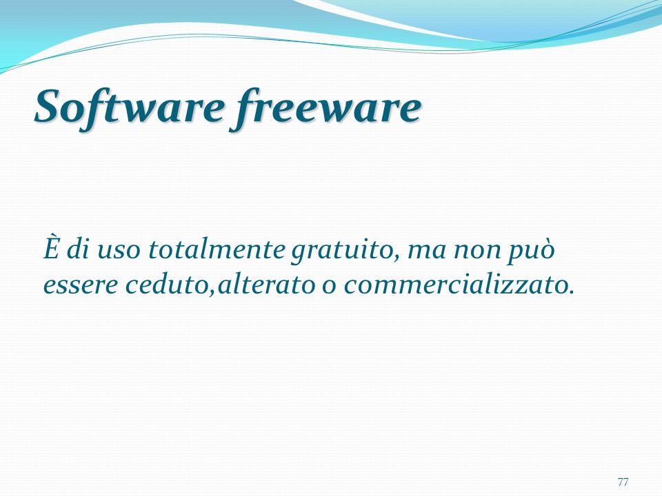 Software freeware È di uso totalmente gratuito, ma non può essere ceduto,alterato o commercializzato.