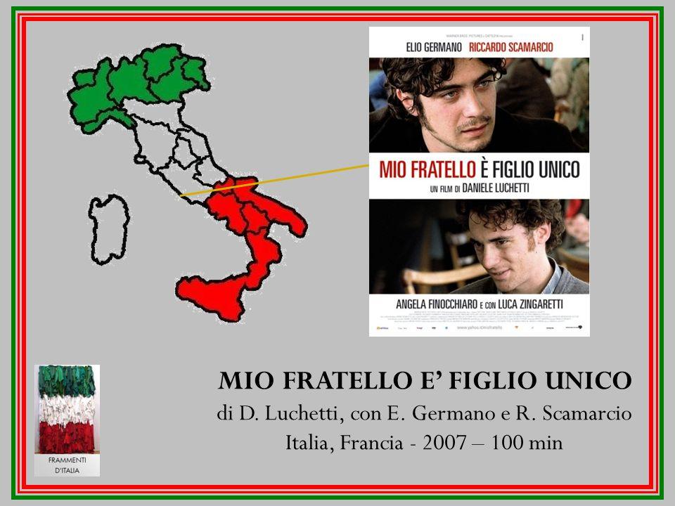MIO FRATELLO E' FIGLIO UNICO