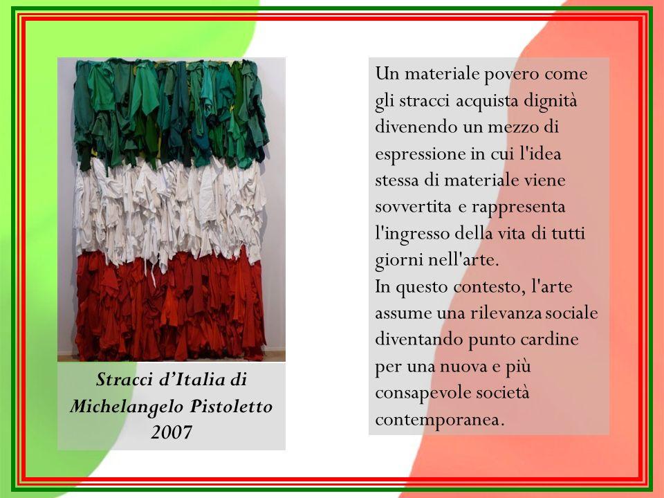 Stracci d'Italia di Michelangelo Pistoletto 2007