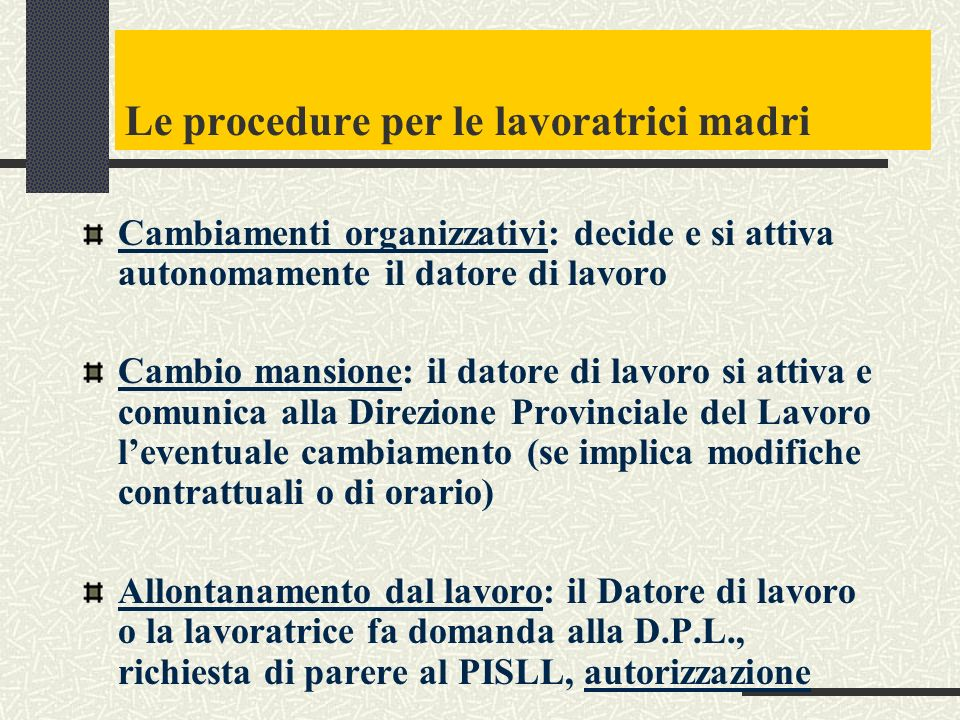 Le procedure per le lavoratrici madri