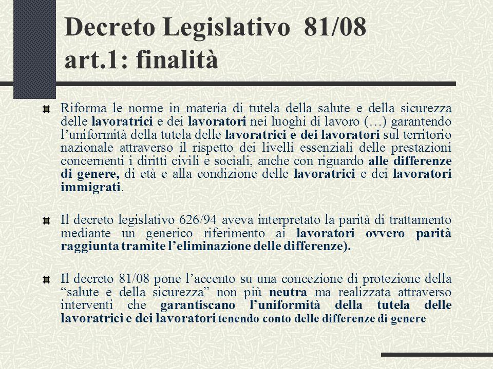 Decreto Legislativo 81/08 art.1: finalità