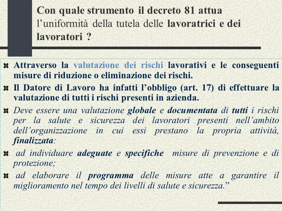 Con quale strumento il decreto 81 attua l'uniformità della tutela delle lavoratrici e dei lavoratori