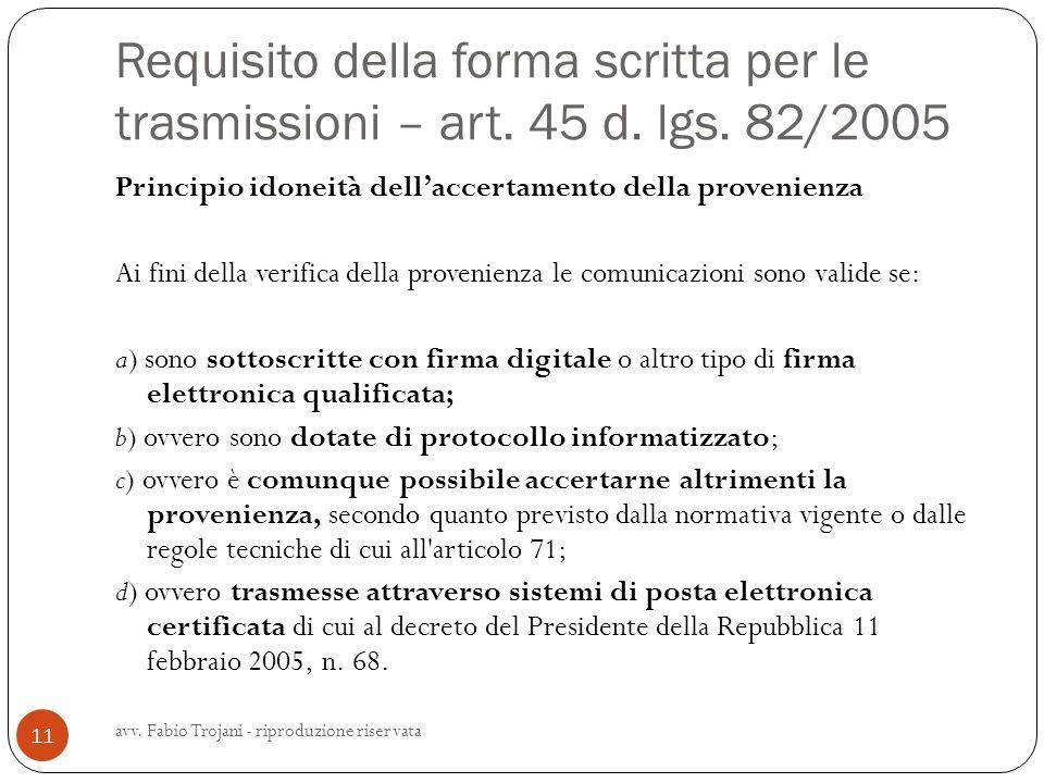 Requisito della forma scritta per le trasmissioni – art. 45 d. lgs