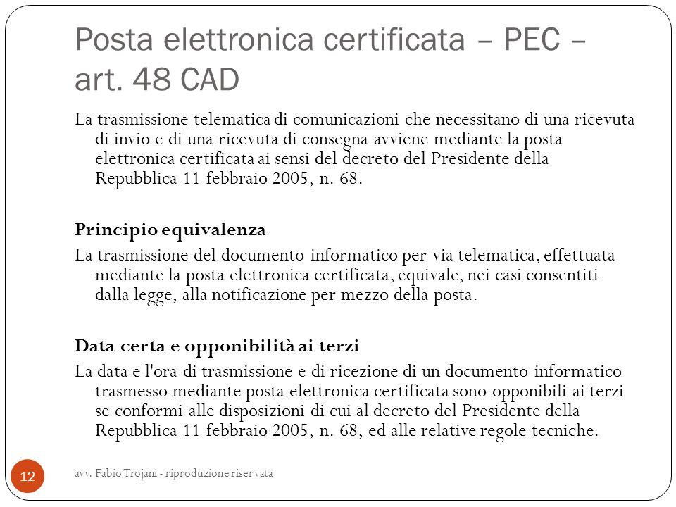Posta elettronica certificata – PEC – art. 48 CAD