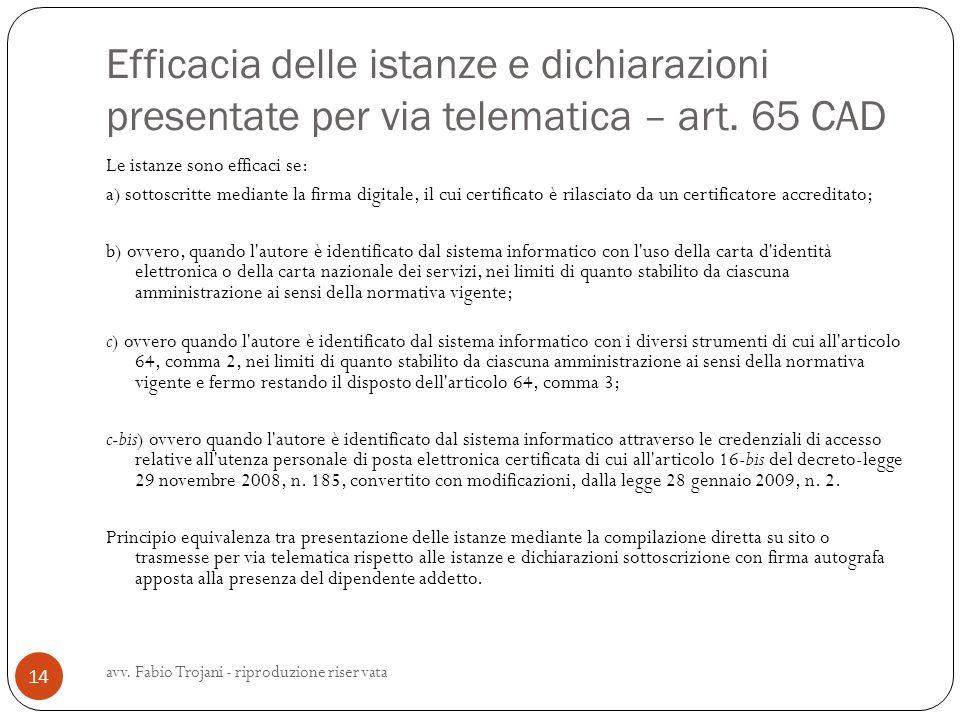 Efficacia delle istanze e dichiarazioni presentate per via telematica – art. 65 CAD