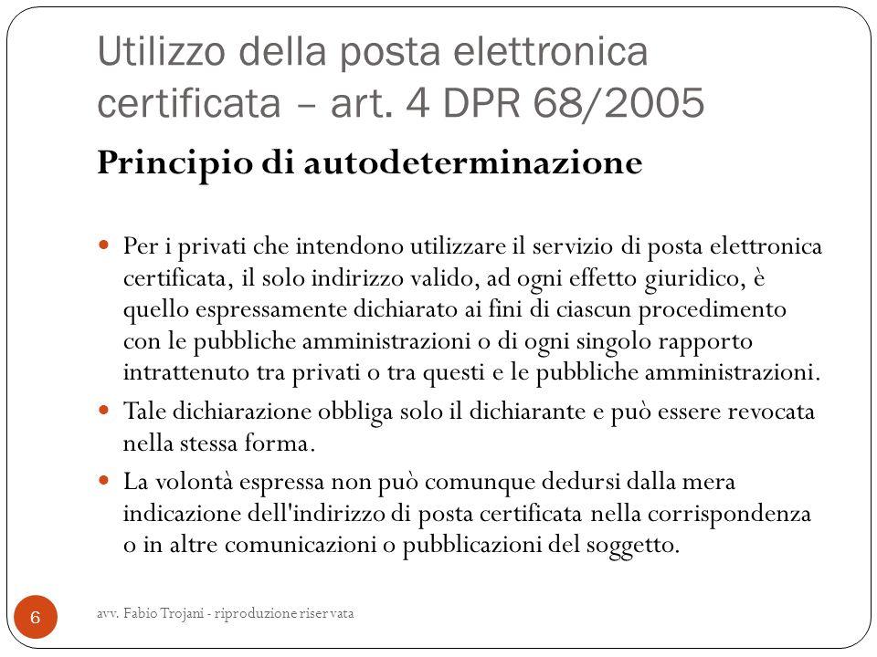 Utilizzo della posta elettronica certificata – art. 4 DPR 68/2005