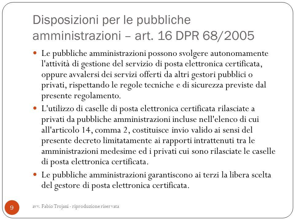 Disposizioni per le pubbliche amministrazioni – art. 16 DPR 68/2005