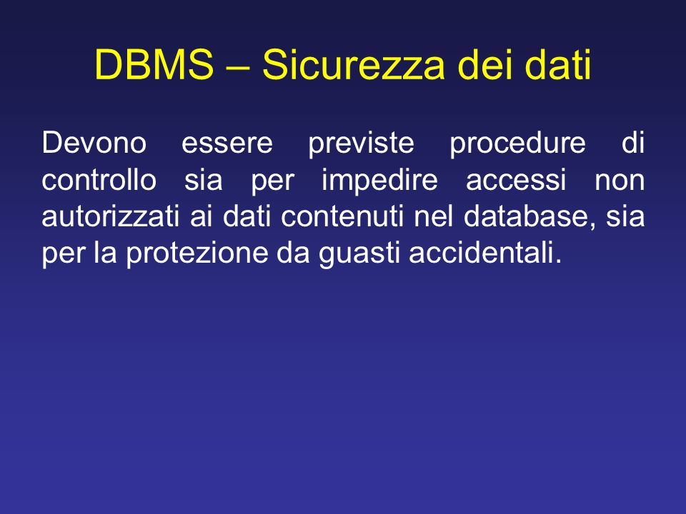 DBMS – Sicurezza dei dati