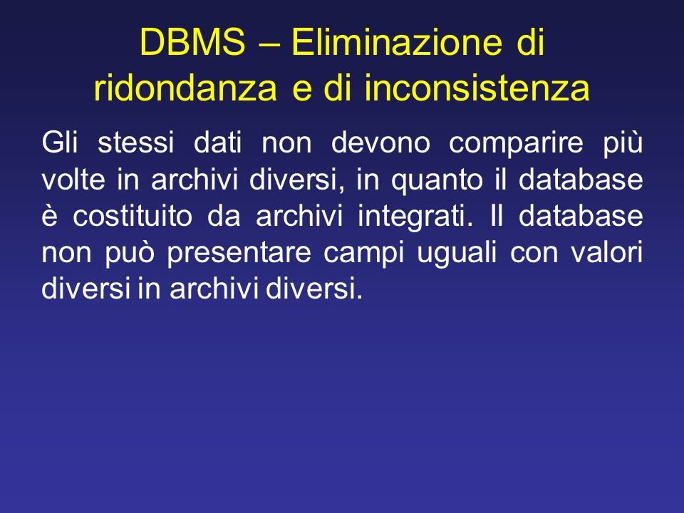DBMS – Eliminazione di ridondanza e di inconsistenza