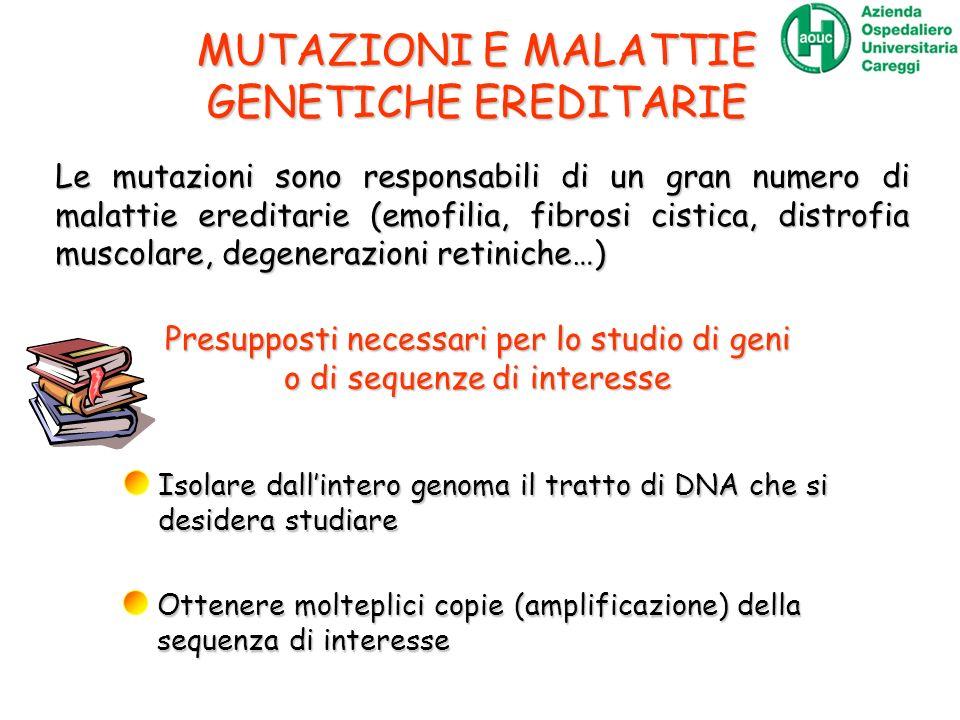 MUTAZIONI E MALATTIE GENETICHE EREDITARIE