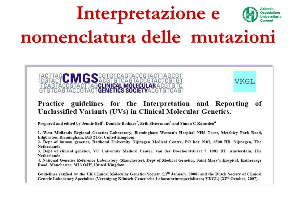 Interpretazione e nomenclatura delle mutazioni