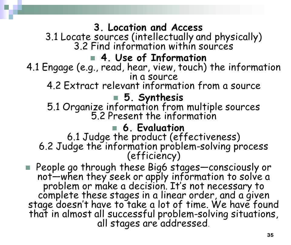 3. Location and Access 3.1 Locate sources (intellectually and physically) 3.2 Find information within sources