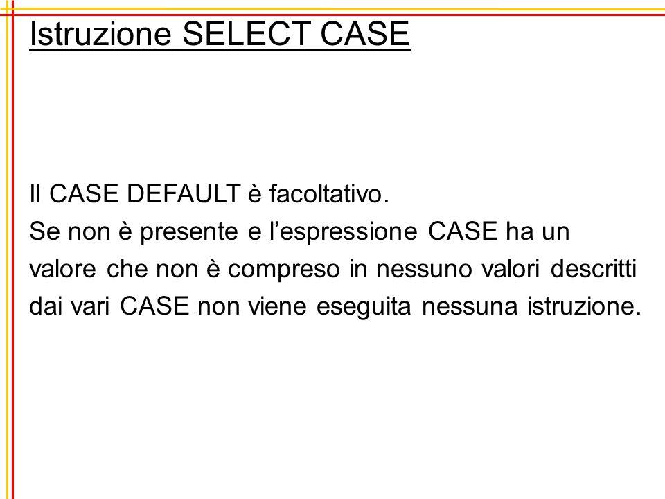 Istruzione SELECT CASE