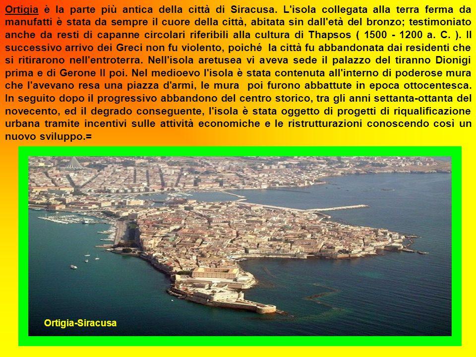 Ortigia è la parte più antica della città di Siracusa