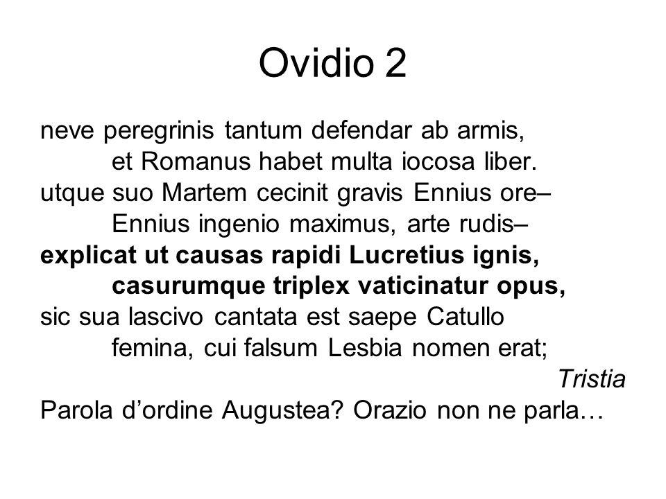 Ovidio 2 neve peregrinis tantum defendar ab armis,