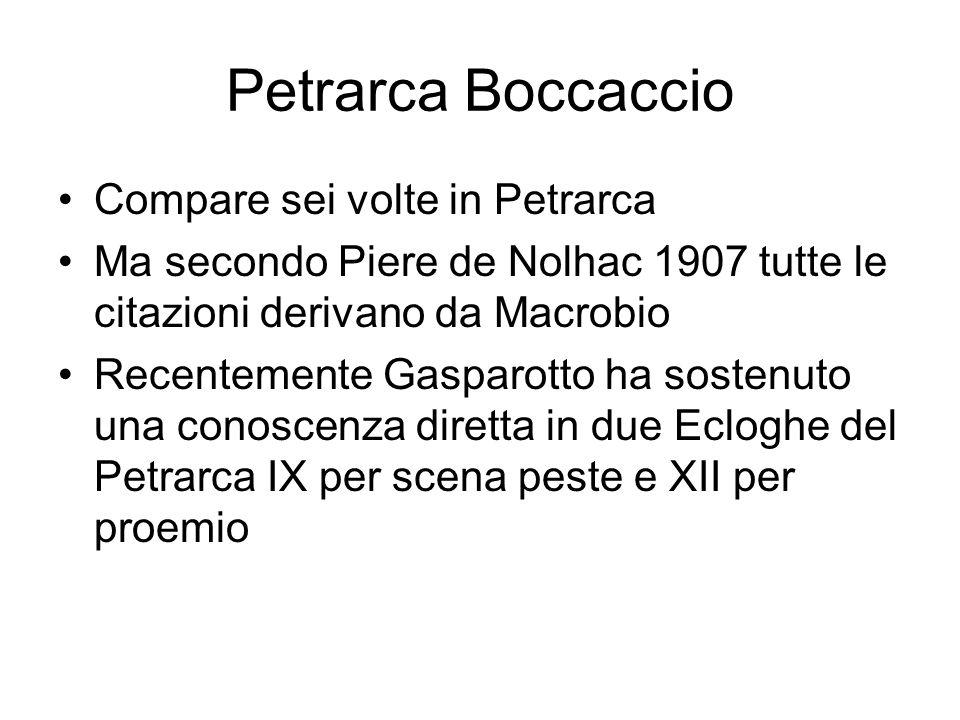 Petrarca Boccaccio Compare sei volte in Petrarca