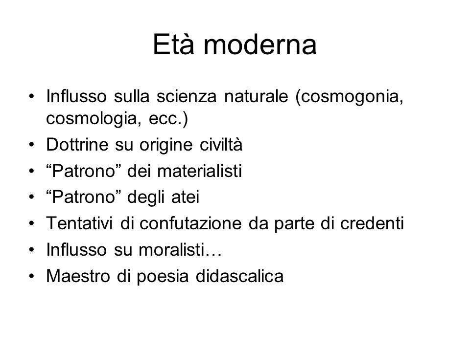 Età moderna Influsso sulla scienza naturale (cosmogonia, cosmologia, ecc.) Dottrine su origine civiltà.