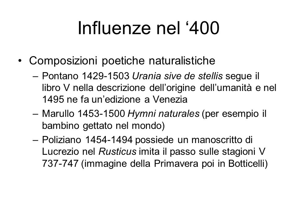Influenze nel '400 Composizioni poetiche naturalistiche