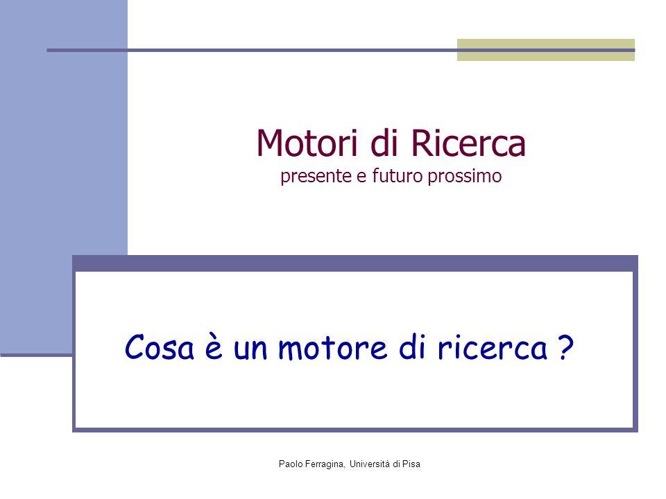 Motori di Ricerca presente e futuro prossimo