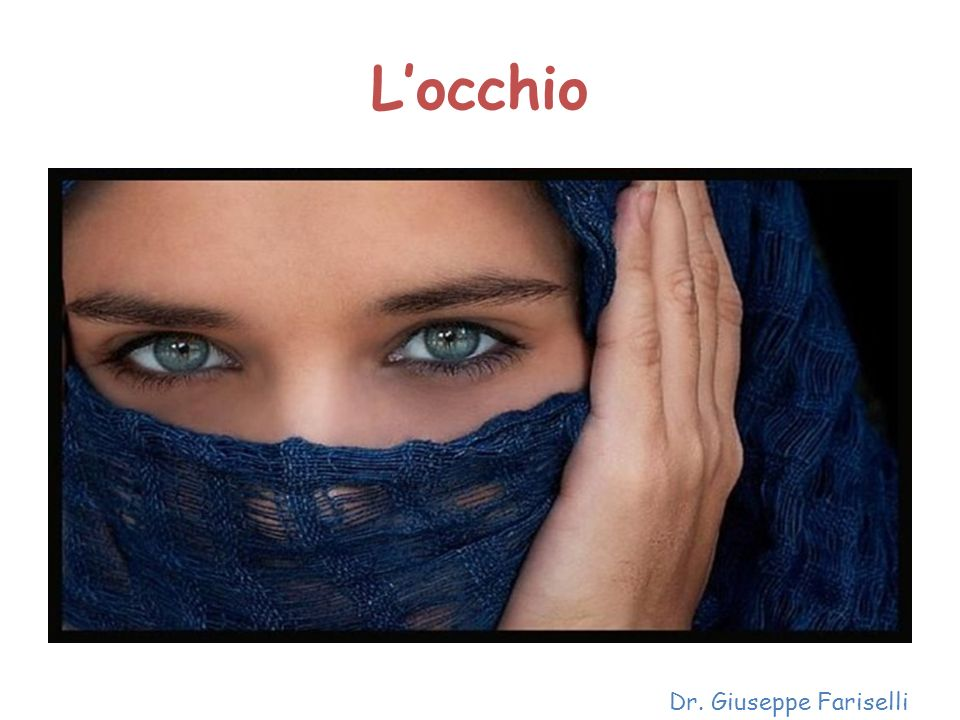 L'occhio Dr. Giuseppe Fariselli