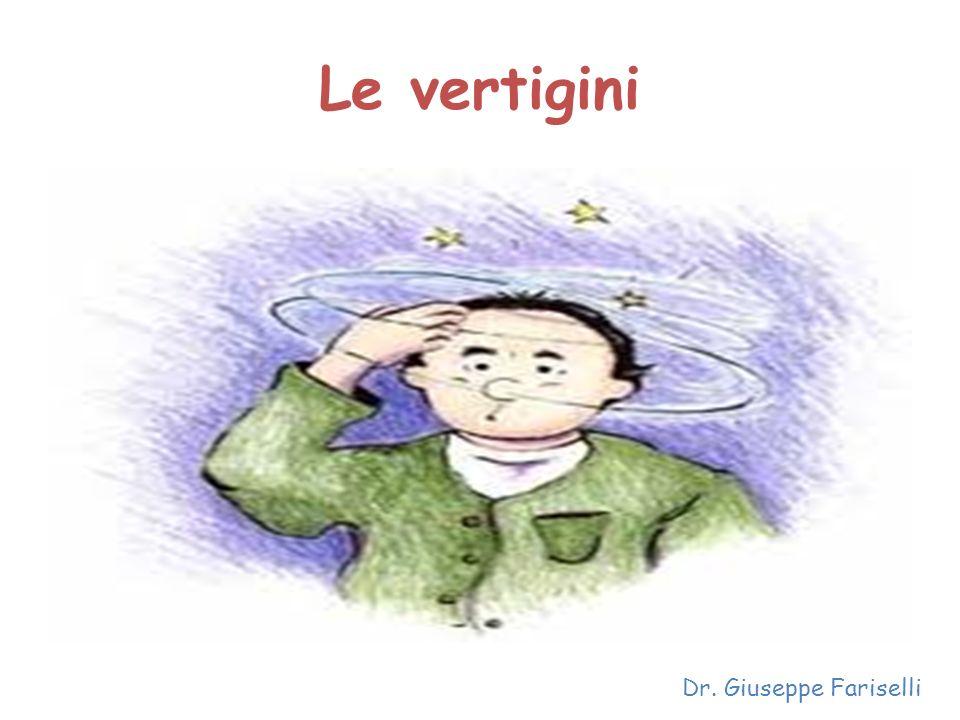 Le vertigini Dr. Giuseppe Fariselli