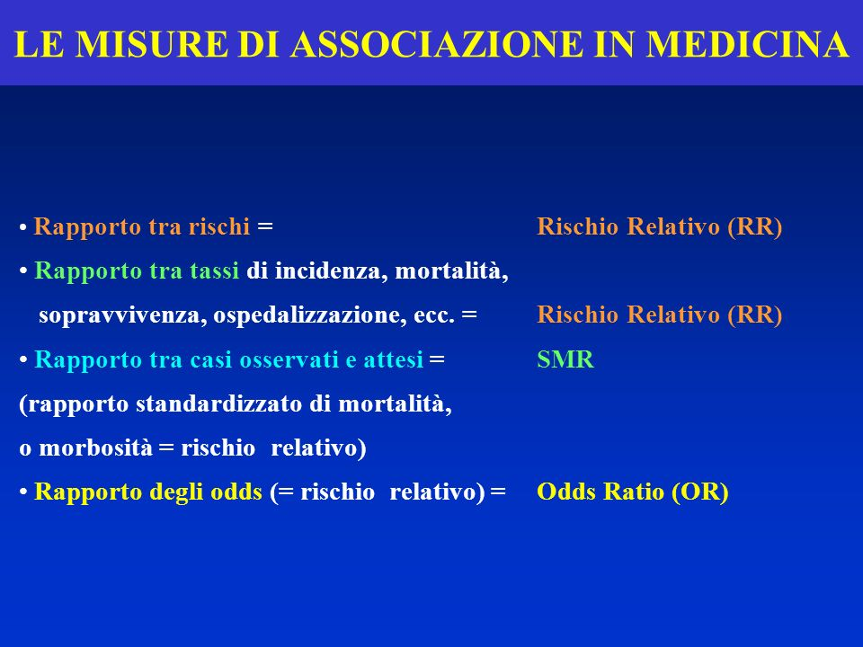 LE MISURE DI ASSOCIAZIONE IN MEDICINA