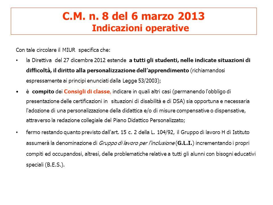C.M. n. 8 del 6 marzo 2013 Indicazioni operative
