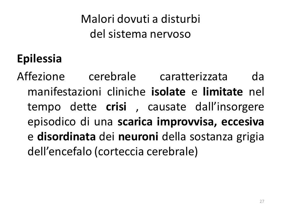 Malori dovuti a disturbi del sistema nervoso