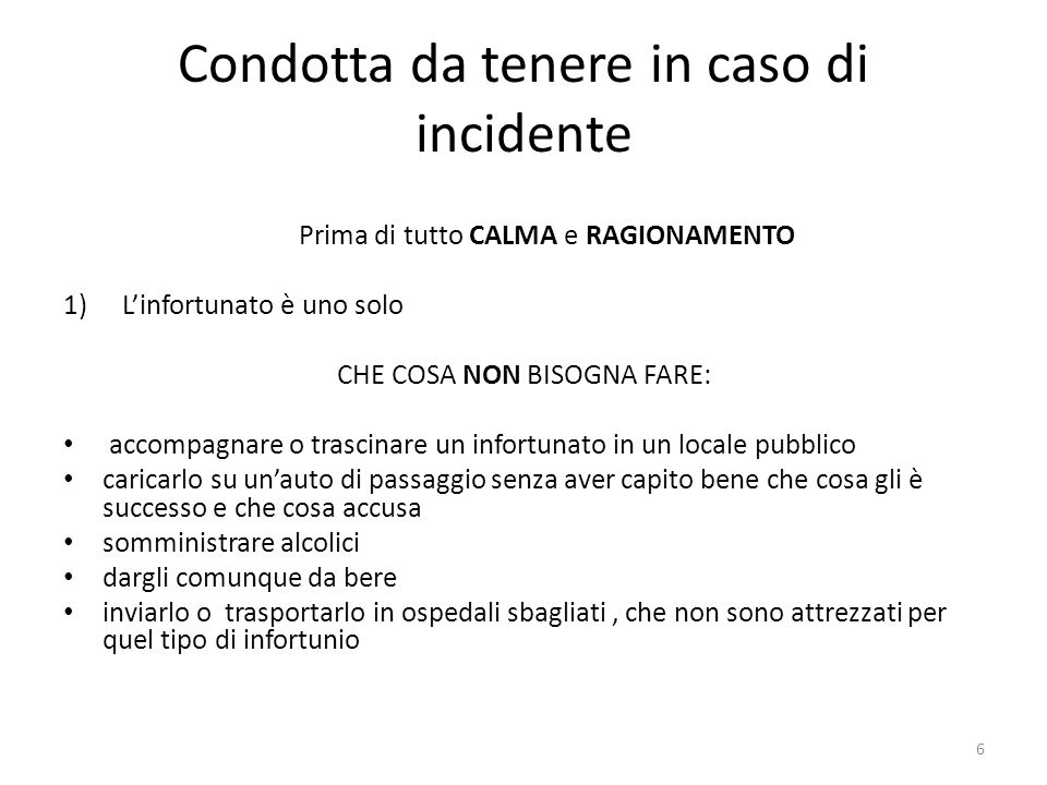 Condotta da tenere in caso di incidente