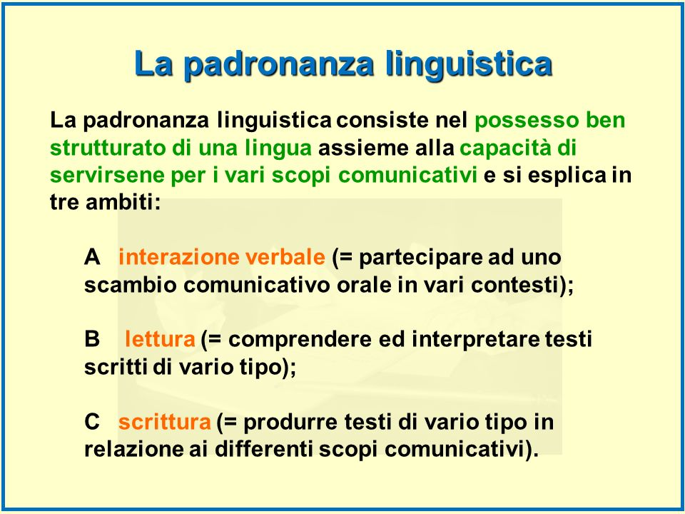 La padronanza linguistica