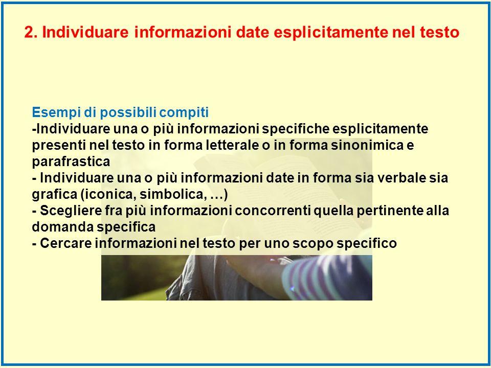 2. Individuare informazioni date esplicitamente nel testo