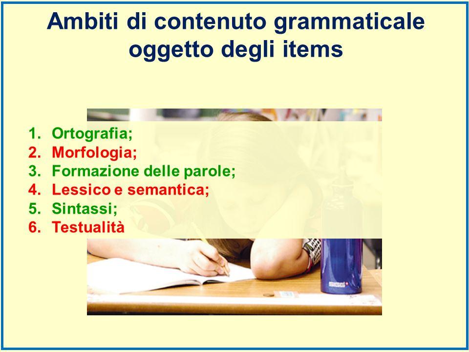 Ambiti di contenuto grammaticale oggetto degli items