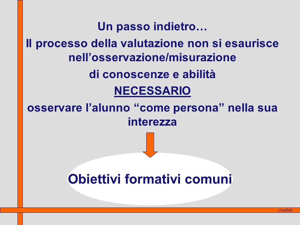 Obiettivi formativi comuni
