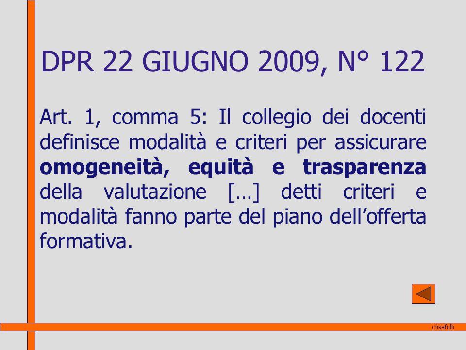 DPR 22 GIUGNO 2009, N° 122